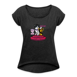 Allie, First at Last - Secret Cat with Trophy - Women's Roll Cuff T-Shirt