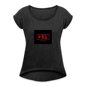 NBS phonecase - Women's Roll Cuff T-Shirt
