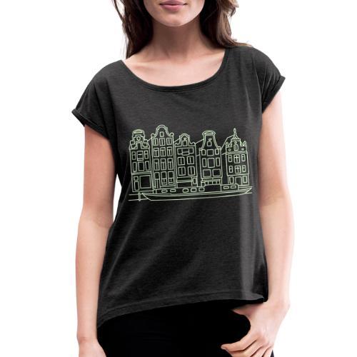 Amsterdam Canal houses - Women's Roll Cuff T-Shirt