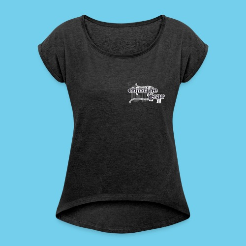 Chlorine Gear Textual B W - Women's Roll Cuff T-Shirt