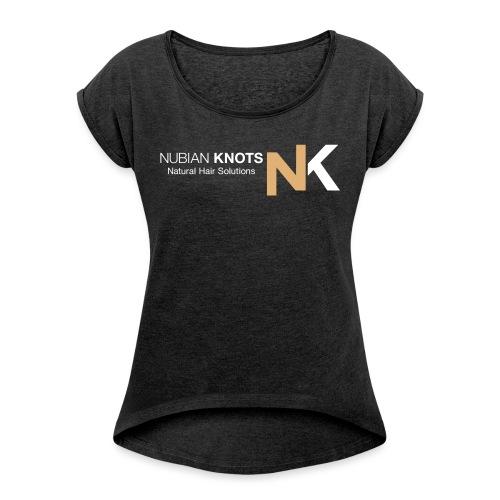 Nubian Knots - Women's Roll Cuff T-Shirt