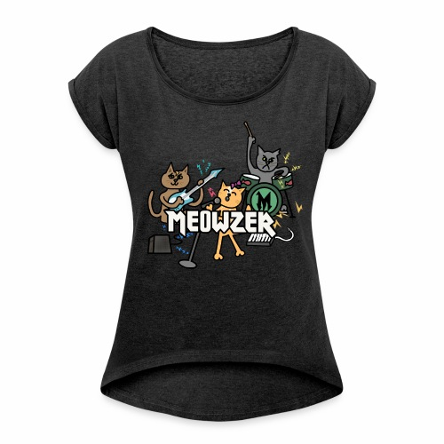Meowzer! Funny Cute Cat Kitty Band, Adorable Silly - Women's Roll Cuff T-Shirt