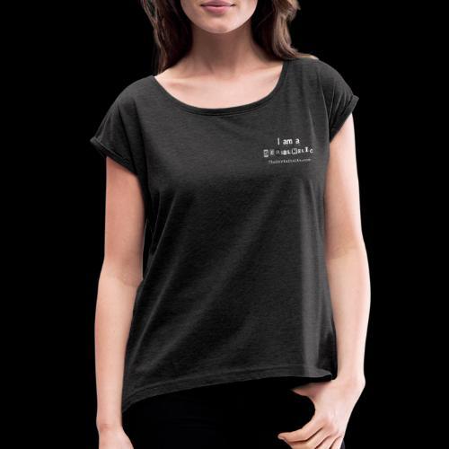 White Serialholic Logo - Women's Roll Cuff T-Shirt