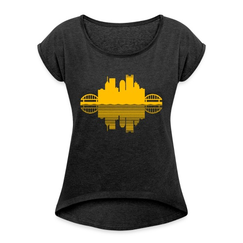 Pittsburgh Skyline Reflection (Gold) - Women's Roll Cuff T-Shirt