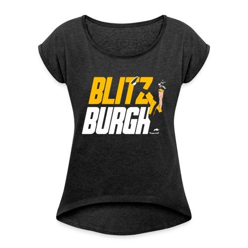 Blitzburgh 90 - Women's Roll Cuff T-Shirt