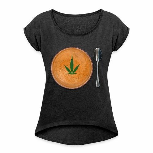 Soup Du Jour - Women's Roll Cuff T-Shirt