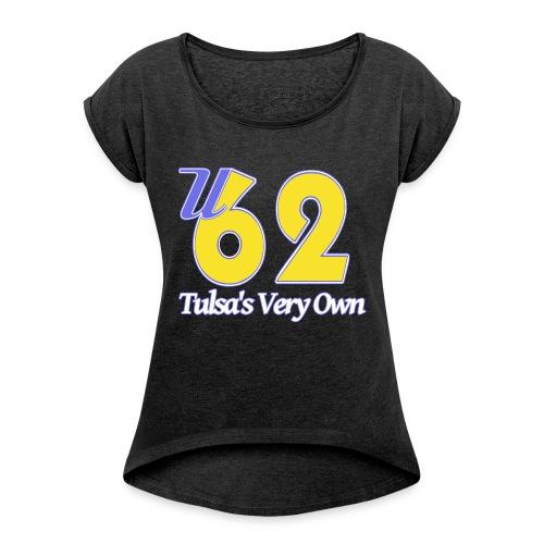 U62 - Women's Roll Cuff T-Shirt
