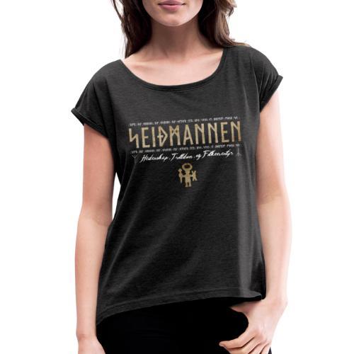 SEIÐMANNEN - Heathenry, Magic & Folktales - Women's Roll Cuff T-Shirt
