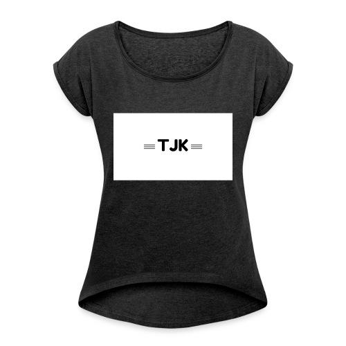 TJK 1 - Women's Roll Cuff T-Shirt