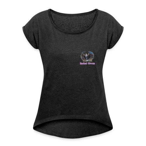Rachel Circus Pose Logo - Women's Roll Cuff T-Shirt