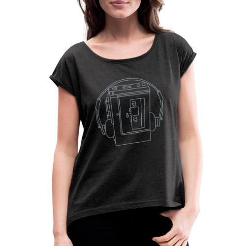 Walkman Portable cassette - Women's Roll Cuff T-Shirt
