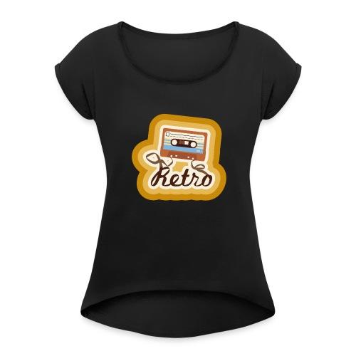 Retro-Cassette - Women's Roll Cuff T-Shirt