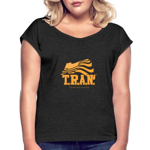 TRAN Gold Club - Women's Roll Cuff T-Shirt