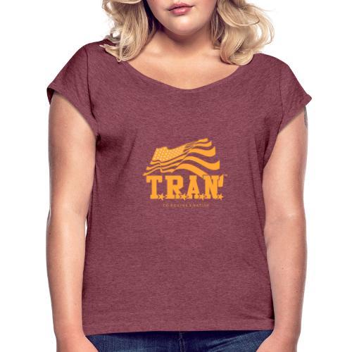 TRAN Gold Club - Women's Roll Cuff T-Shirt
