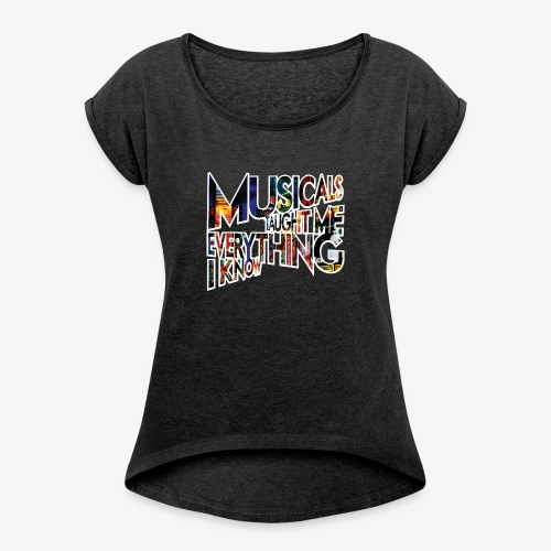 MTMEIK Broadway - Women's Roll Cuff T-Shirt
