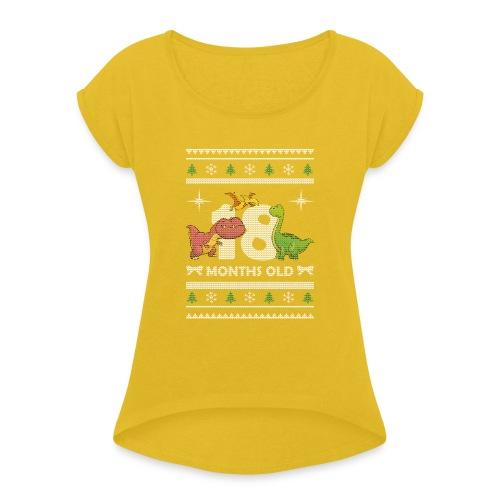 Christmas 18 months old - Women's Roll Cuff T-Shirt