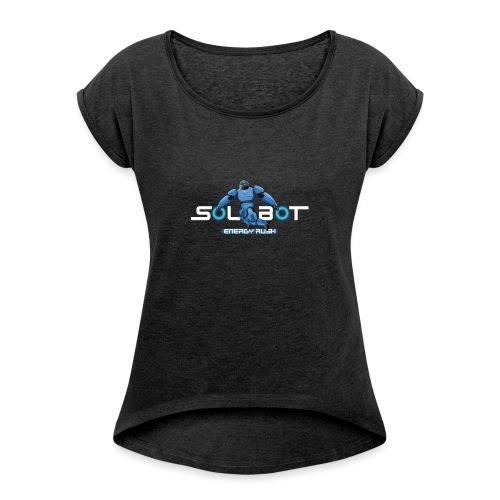 Solbot White Text - Women's Roll Cuff T-Shirt