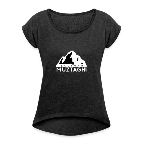 Baltoro_Muztagh_White - Women's Roll Cuff T-Shirt