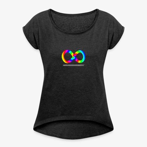 Neurodiversity with Rainbow swirl - Women's Roll Cuff T-Shirt