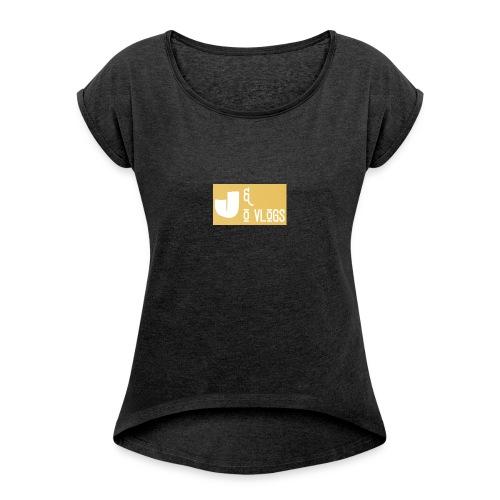 J & O Vlogs - Women's Roll Cuff T-Shirt