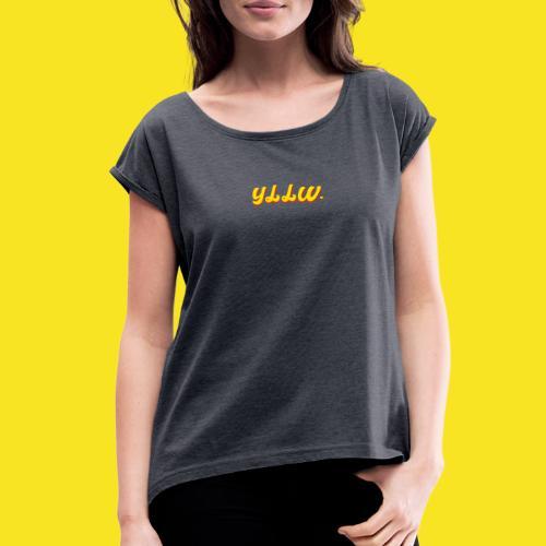 YLLW CLASSIC - Women's Roll Cuff T-Shirt