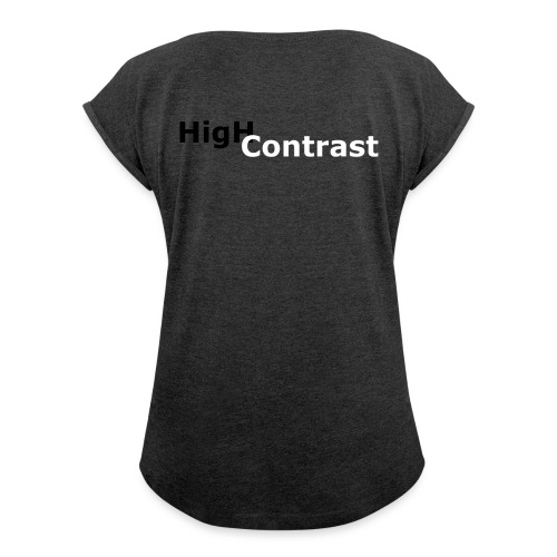 High Contrast - Women's Roll Cuff T-Shirt