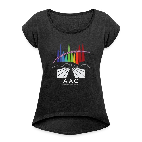 AAC Poster on Black - Women's Roll Cuff T-Shirt
