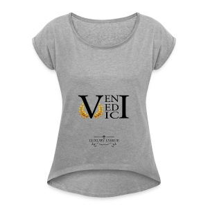Veni Vedi Vici Long Sleeve T-Shirt - Women's Roll Cuff T-Shirt