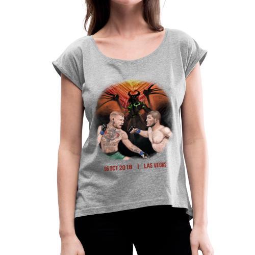 Conor vs Khabib - Women's Roll Cuff T-Shirt