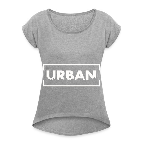 Urban City Wht - Women's Roll Cuff T-Shirt