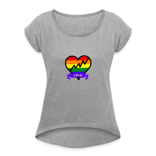 Be Yourself Gay - Women's Roll Cuff T-Shirt