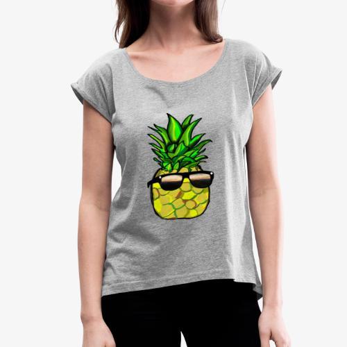 pineapple shirt - Women's Roll Cuff T-Shirt