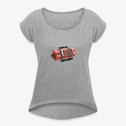 Bomb Defused!! - Women's Roll Cuff T-Shirt