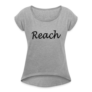 Classic Reach logo black - Women's Roll Cuff T-Shirt