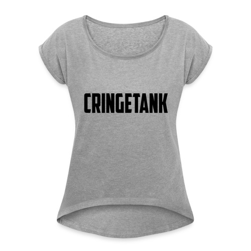 CringeTank Logo - Women's Roll Cuff T-Shirt
