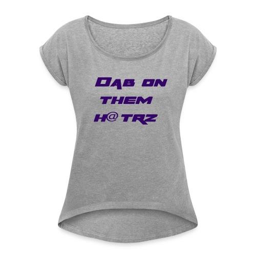 dab - Women's Roll Cuff T-Shirt