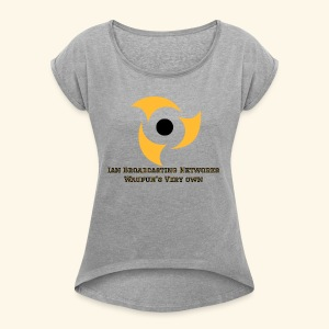 Official Grey Color Apparel Waupun's Very Own IBN - Women's Roll Cuff T-Shirt