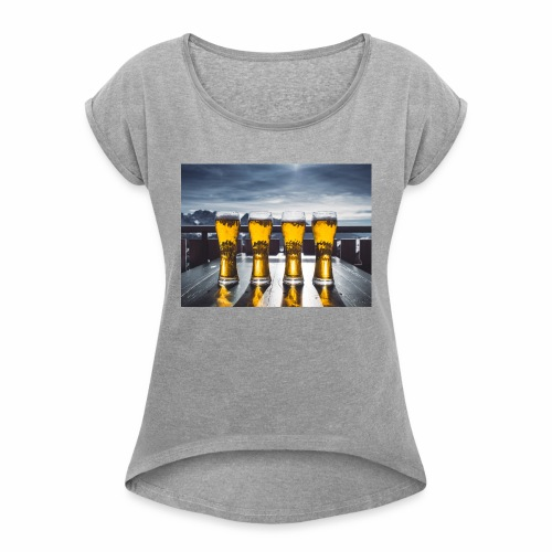 beer pic - Women's Roll Cuff T-Shirt