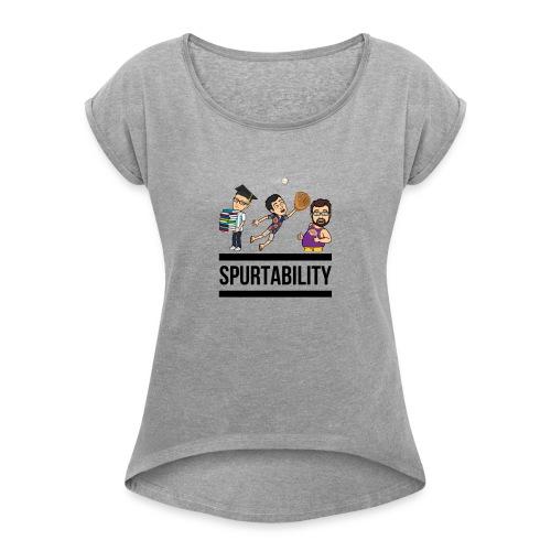 Spurtability Black Text - Women's Roll Cuff T-Shirt