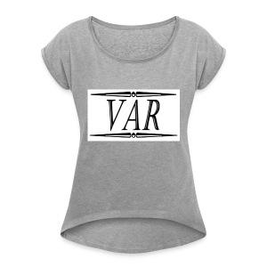 Fancy Tshirt - Women's Roll Cuff T-Shirt