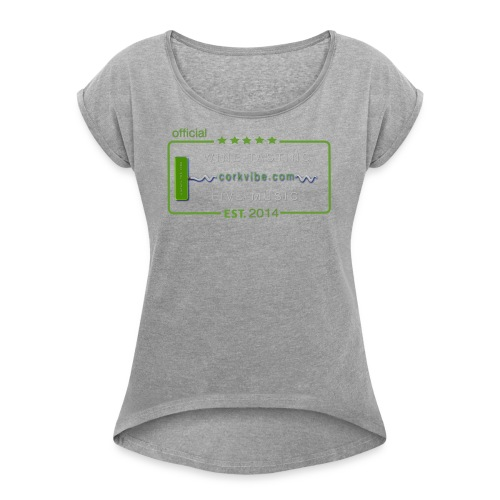 corkvibe t shirt - Women's Roll Cuff T-Shirt