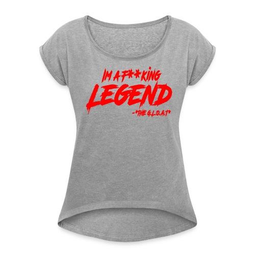 MATH HOFFA- I'M A LEGEND (RED) - Women's Roll Cuff T-Shirt