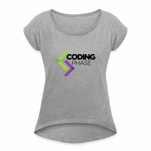 CodingPhase logo Black - Women's Roll Cuff T-Shirt