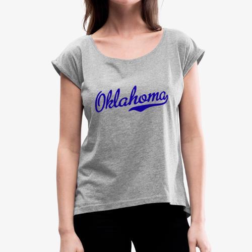 Oklahoma Script Blue - Women's Roll Cuff T-Shirt