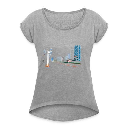 City shirt - Women's Roll Cuff T-Shirt