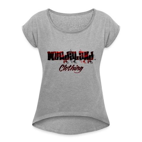 murdaland teeapril 2017 - Women's Roll Cuff T-Shirt