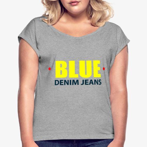 Blue blue jeans Official logo - Women's Roll Cuff T-Shirt