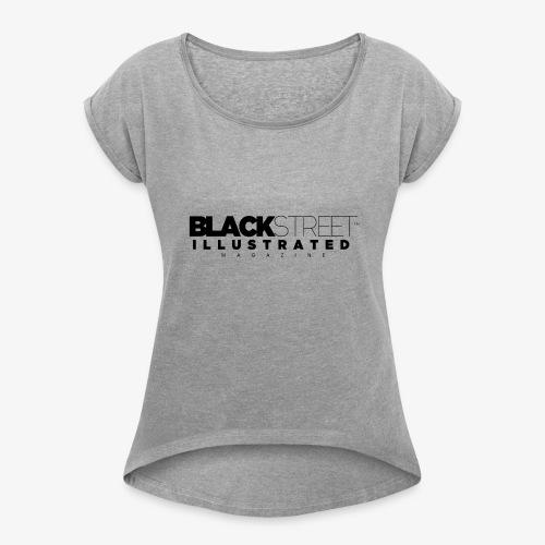 BlackStreet Illustrated - Black Print - Women's Roll Cuff T-Shirt