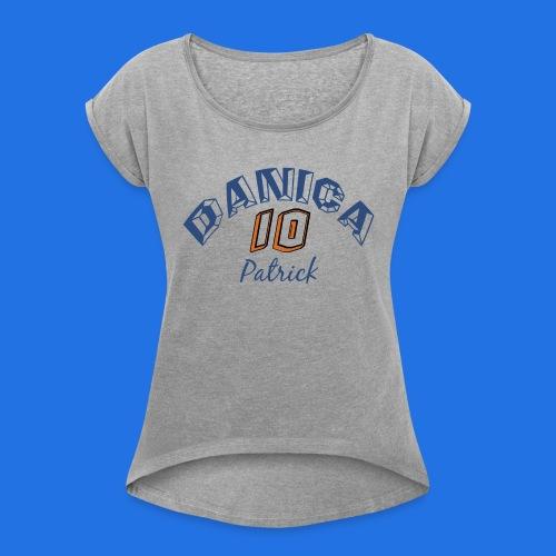 Danica Race Driver - Women's Roll Cuff T-Shirt