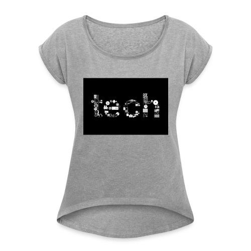 Tech - Women's Roll Cuff T-Shirt